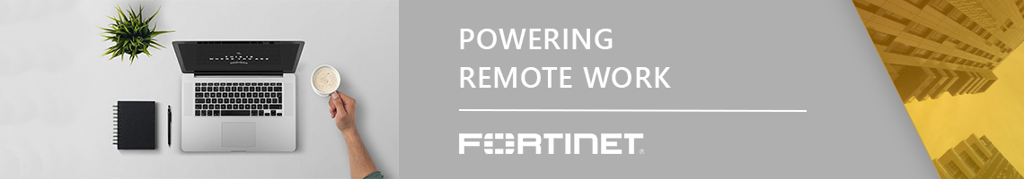 Fortinet Remote Work